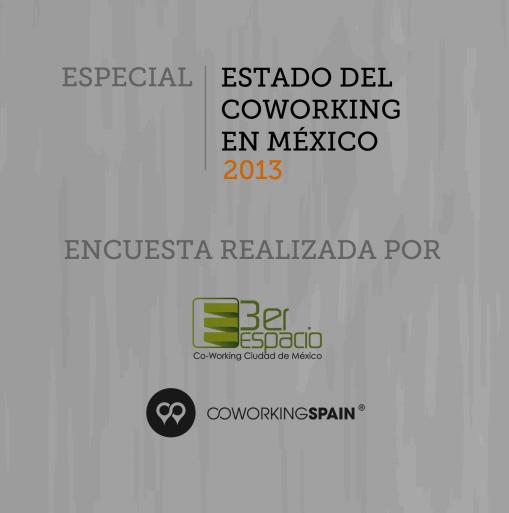 Resultados de la Encuesta Coworking México 2013